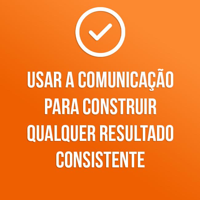 1 - Usar a comunicação